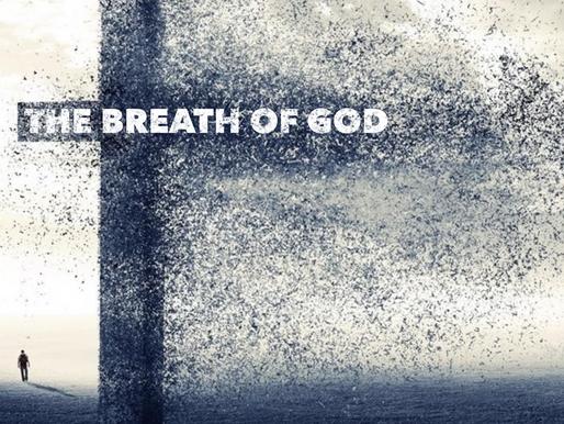 The Breath of God by Pastor Pattie Zoschak