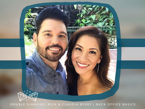 Back Office Basics With Double Diamonds, Rick and Claudia Berry