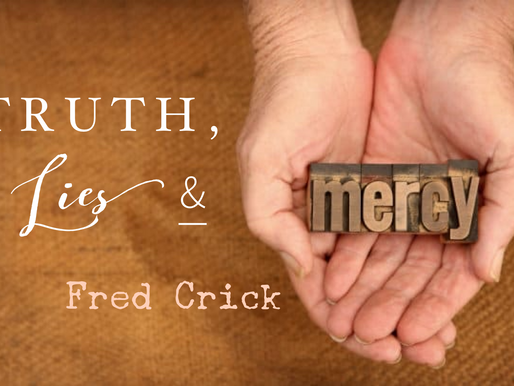 Truth, Lies & Mercy by Fred Crick