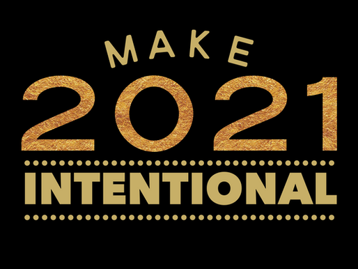 Make 2021 Intentional