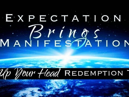 Expectation Brings Manifestation