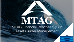 MTAG Financial Reaches $5B in Assets under Management