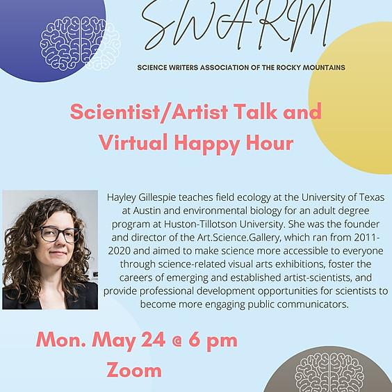 Scientist/Artist Talk and Virtual Happy Hour!