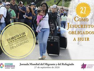 JORNADA MUNDIAL DEL MIGRANTE Y DEL REFUGIADO: 27 de septiembre