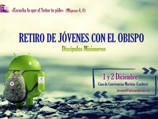 Retiro de Jóvenes con el Obispo: 1-2 diciembre