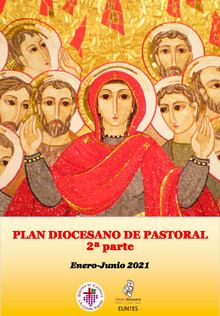 Plan Diocesano de Pastoral 2021 (2ª parte)