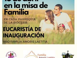 Inauguración Año Familia Amoris Laetitia: 18 de abril