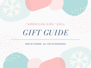 Christmas Gift Guide - Dolls & Accessories