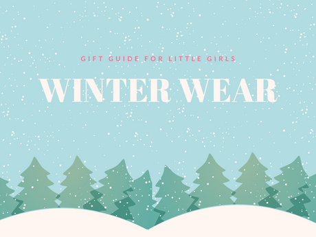 Winter Wear for Girls Gift Guide