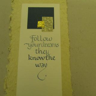 Follow your dreams - calligraphy