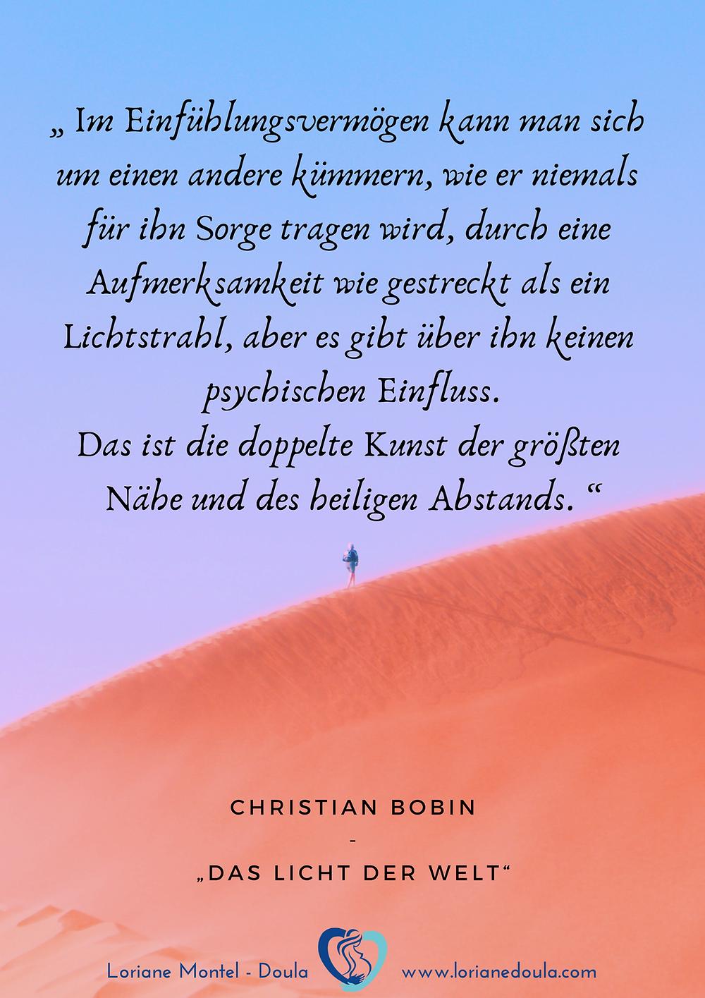 Das Einfühlungsvermögen nach Christian Bobin