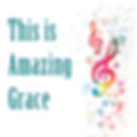 ThisIsAmazingGrace.jpg
