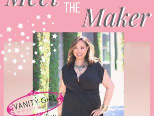 Meet the Maker: Vanity Girl Hollywood
