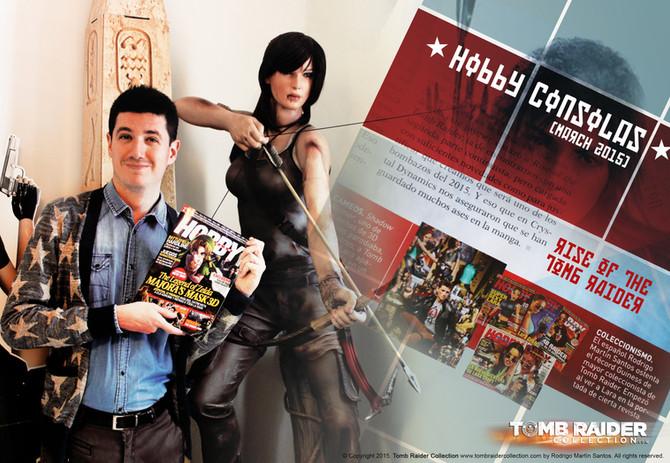 Rodrigo Martín Santos (Tomb Raider Collection) is in Hobby Consolas Magazine this month (Mach,2015)