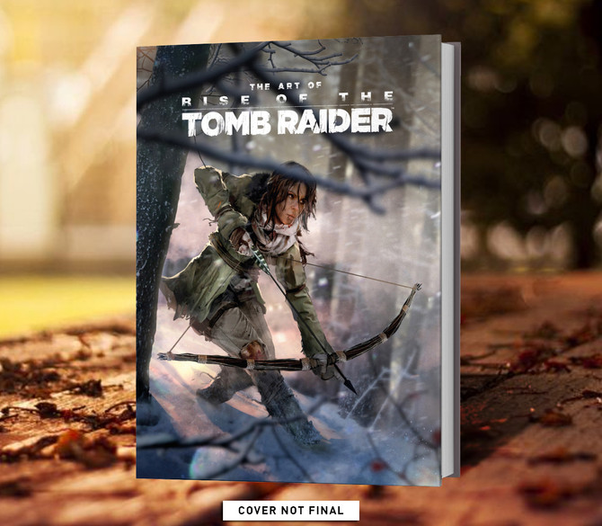 New book: The art of Rise of the Tomb Raider
