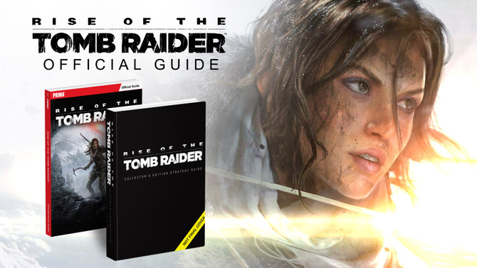 Announcing Prima Games' Official Rise of the Tomb Raider Guide