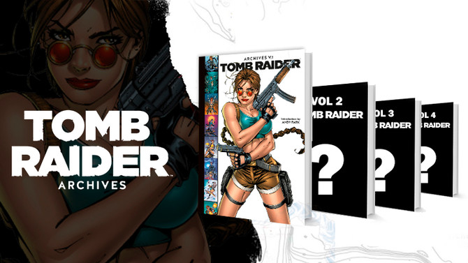 "Announced ""Tomb Raider Archives"" a compilation of 4 volumes of classic comics."