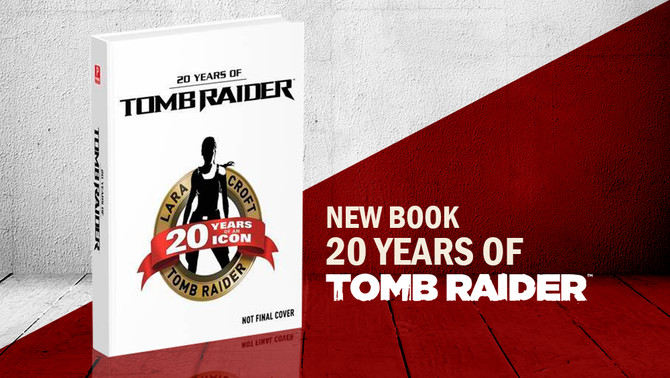 Announced new book about the 20th Anniversary of Tomb Raider