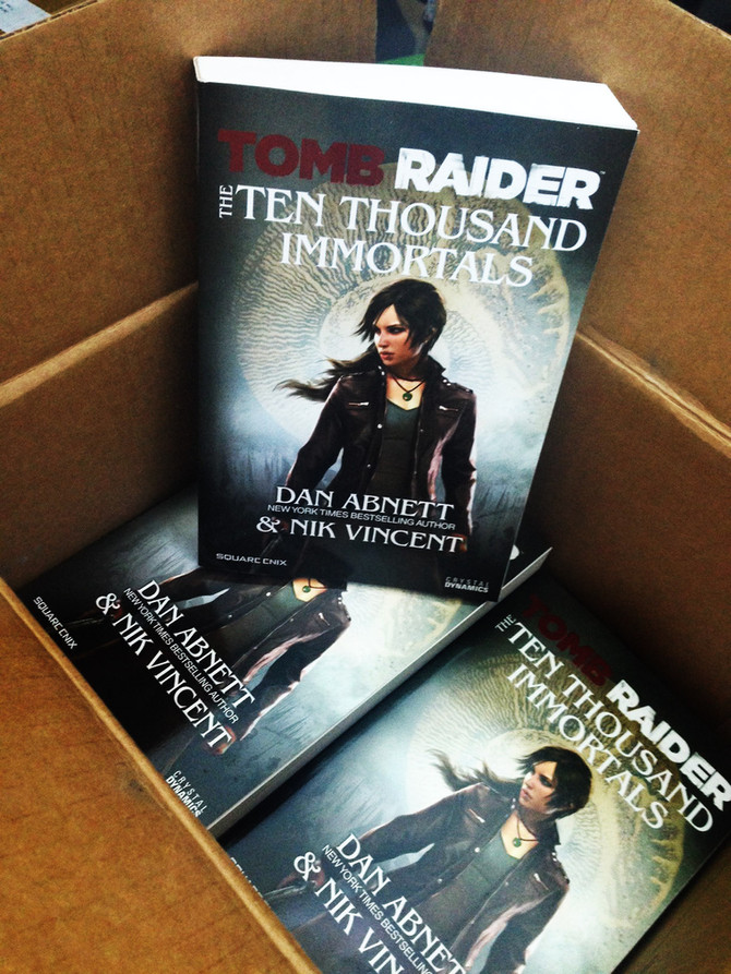 "Now on sale the novel ""Tomb Raider The Ten Thousand Immortals"" by Dan Abnett"