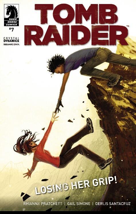 Now on sale Comic #7 of Tomb Raider, with Derlis Santacruz. PREVIEW