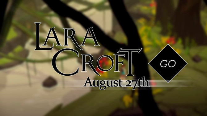 Lara Croft GO releases on August 27th!