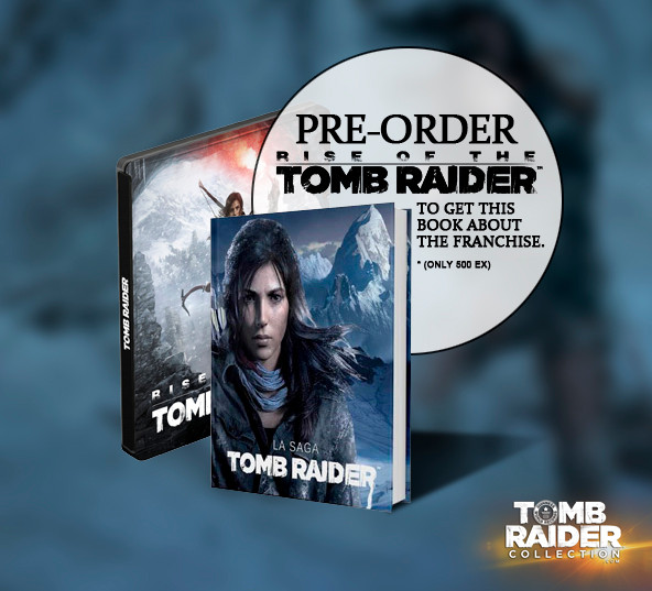 New Tomb Raider book if you pre-order the game Rise of the Tomb Raider.