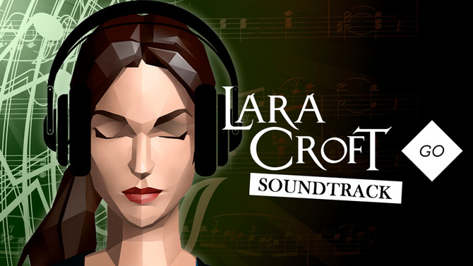 Enjoy these 3 pieces of the official soundtrack of Lara Croft Go composed by Pixel Audio