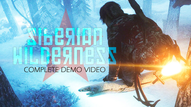 Siberian Wilderness, complete demo video. Rise of the Tomb Raider