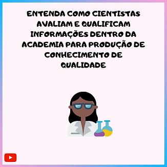 Entenda_Como_cientistas_avaliam_e_qualif