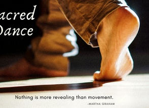 The Sacredness of Movement in Dance
