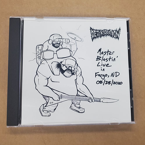 Deterioration - Master Blastin' Live in Fargo, ND CD