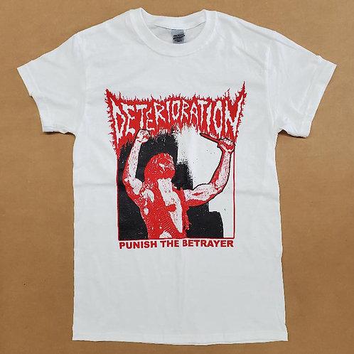 Deterioration - Punish the Betrayer Shirt