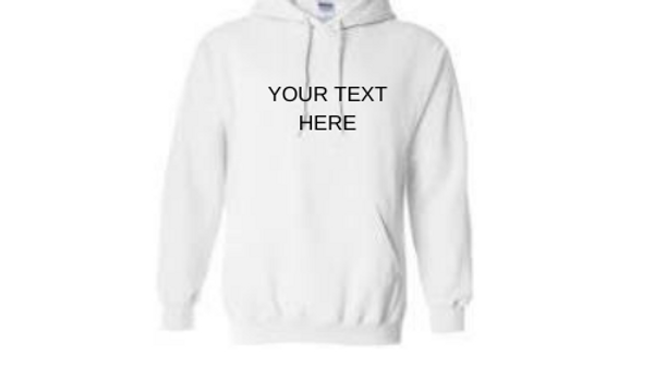 Custom Hoodie - Standard Text Only