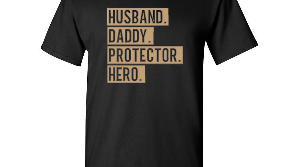 Husband Daddy Protector Hero T-shirt