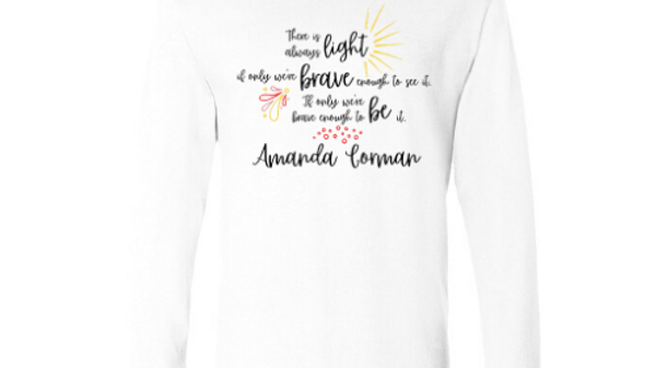There is Always Light Long Sleeve