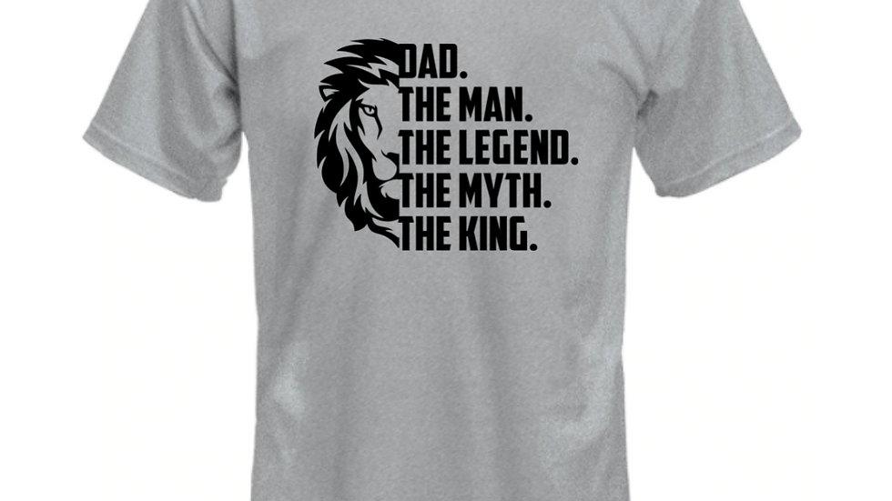 Dad Man Legend Myth King T-shirt