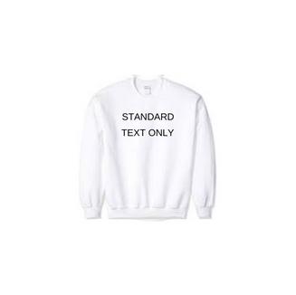 Custom Crewneck - Standard Text Only