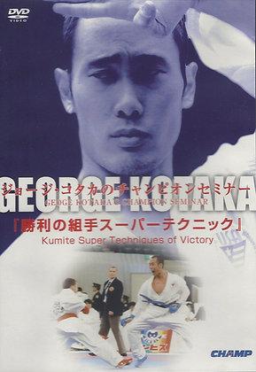 GEORGE KOTAKA'S CHAMPION SEMINAR