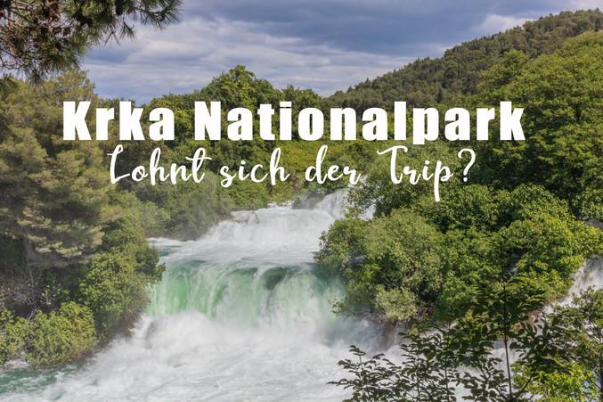 Krka Nationalpark - Lohnt sich der Trip?