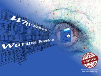 Warum Facebook ...