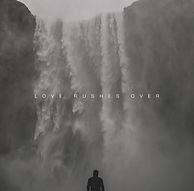 Love Rushes Over Single_art.jpg