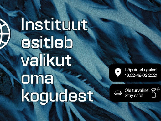 Instituut esitleb valikut oma kogudest / The Institute presents selected items from its collection