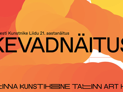 pring Exhibition 2021 of the Estonian Artists' Association!