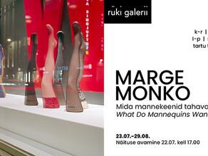 """Marge Monko näitus """"Mida mannekeenid tahavad?"""""""