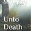 Thumbnail: Unto Death: Journey to the East