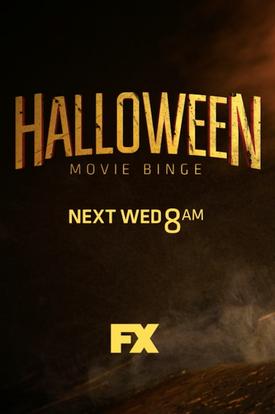 HALLOWEEN MOVIE BINGE ON FX