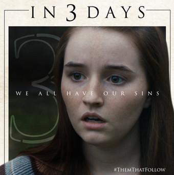 """Kaitlyn Dever 3 Days"" - Them That Follow"