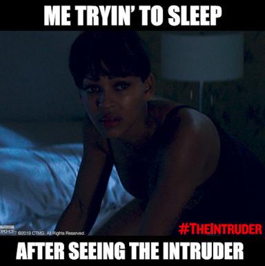 """Try To Sleep"" - The Intruder"