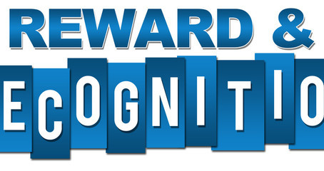 What does Reward and Recognition mean?