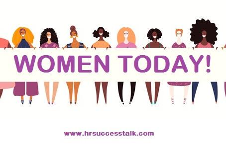Women Today!